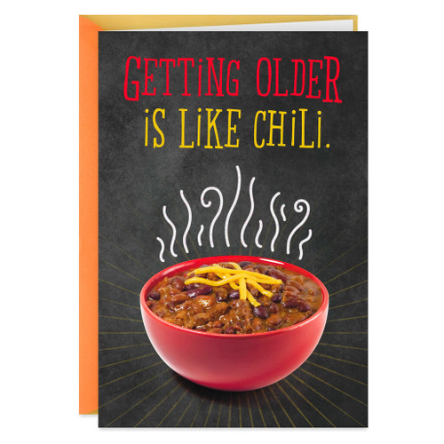 Getting Older Is Like Chili Funny Birthday Card