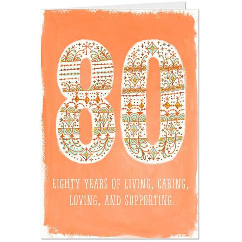 Celebrating Your Life 80th Birthday Card