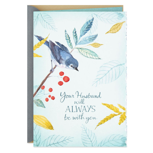 Your Husband Will Always Be With You Sympathy Card