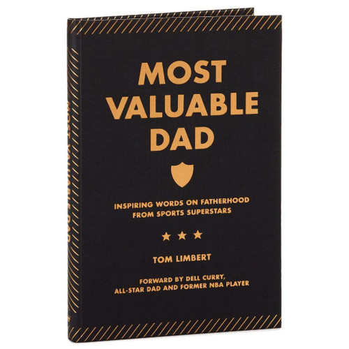 Most Valuable Dad: Inspiring Words on Fatherhood From Sports Superstars Book