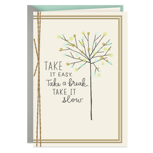 Tree Take It Slow Get Well Card