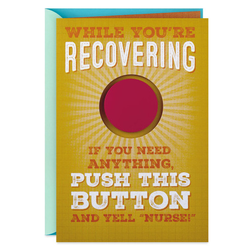 Push the Button and Call the Nurse Funny Get Well Card