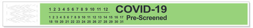 """3050P-xx-PDR Short Stay Tyvek Bands - Pre-Printed """"COVID-19 Pre-Screened"""""""