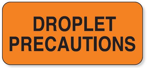 59701474 - DROPLET PRECAUTIONS LABEL - Orange