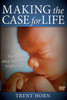 Making The Case For Life
