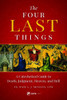 Four Last Things: A Catechetical Guide to Death, Judgment, Heaven, and Hell