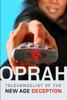 Oprah: Televangelist Of The New Age Deception (Digital)