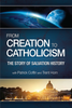 From Creation to Catholicism (Digital)
