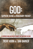 God: Supreme Being or Imaginary Friend? (Digital Audio)