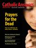 Catholic Answers Magazine - Jan/Feb 2017 Issue (E-Magazine)