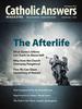 Catholic Answers Magazine - July/August 2013 (E-Magazine)