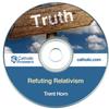 Refuting Relativism (Digital)