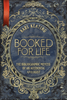 Booked For Life: The Bibliographic Memoir Of An Accidental Apologist (Digital)