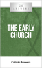 20 Answers: The Early Church