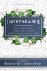 Inseparable: Five Perspectives on Sex, Life, and Love in Defense of Humanae Vitae (Digital)