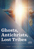 Ghosts, Antichrists, Lost Tribes: Catholic Mysteries Explored