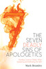 The Seven Deadly Sins of Apologetics