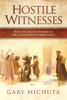 Hostile Witnesses: How the Historic Enemies of the Church Prove Christianity