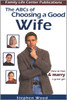 The ABC's of Choosing A Good Wife