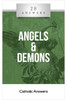 20 Answers: Angels And Demons