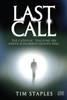 Last Call: The Catholic Teaching on Death-Judgment-Heaven-Hell
