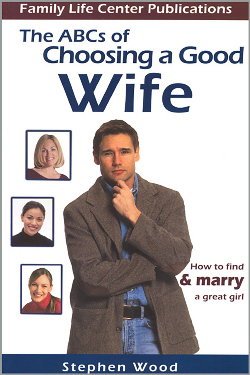 How do you find a good wife