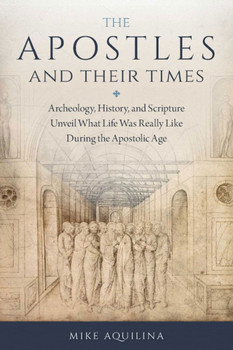 Apostles and Their Times