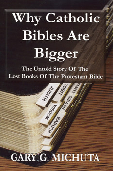 Why Catholic Bibles Are Bigger