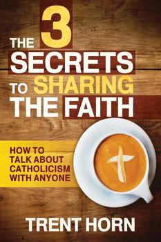3 Secrets To Sharing The Faith (Digital)