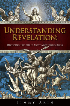 Understanding Revelation: Decoding The Bible's Most Mysterious Book (Digital)