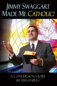 Jimmy Swaggart Made Me Catholic (MP3)
