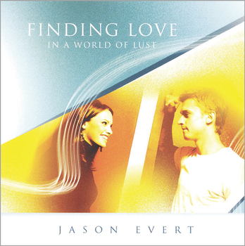 Finding Love In a World of Lust (MP3)