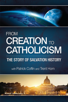 From Creation to Catholicism (MP3)