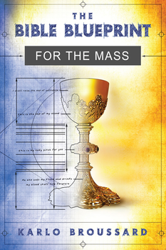 The Bible Blueprint for the Mass (MP3)