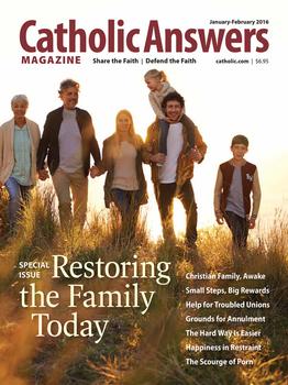 Catholic Answers Magazine - January/February  2016 Issue (E-Magazine)