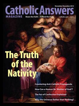 Catholic Answers Magazine -November/December 2014 Issue (E-Magazine))