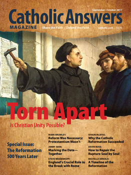 Catholic Answers Magazine -September/October 2017 Issue (E-Magazine)