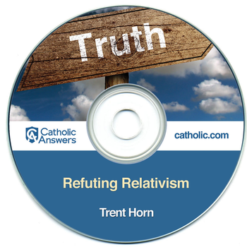 Refuting Relativism (MP3)
