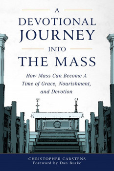 "If you're unhappy because the Mass has become for you routine – or even boring and tedious – A Devotional Journey Into the Mass is for you - teaching you eight simple ways to make your every Mass a joyful time of piety and intense devotion.  Explaining the spiritual meanings behind the signs and symbols, words and actions of the Mass, author Christopher Carstens teaches you spiritually-enriching ways to enter the church building, make the Sign of the Cross, pray the Opening Prayer, listen to the Readings, prepare your soul at the Offertory, participate in the Eucharistic Prayer, receive Communion, and even respond to the Dismissal.  Soon – with the help of author Carstens wise suggestions – you will be surprised to find each Eucharistic Celebration a fountain of peace for you, a profound refreshment for your soul.  Among other things you'll learn from A Devotional Journey Into the Mass:      The meaning of the ""sacramental principle"": if you don't understand it, then Mass is almost surely flat for you     How each element of the Liturgy has a sacramental quality about it, and can be for you a grace-filled encounter with Jesus     How to transform your prayers at Mass into a conversation with God     Why silence – both within the liturgy and outside of it – is a necessary element of that conversation with God     There's a proper spiritual way to make the Sign of the Cross (do you know what it is?)     How the Creed can be for you the highpoint of the Liturgy of the Word     Why, during the collection, you should also explicitly offer Christ your heart     The best way in the Mass to participate in Jesus' saving work: do you know what it is?     What you should desire in order to receive the Eucharist most efficaciously (and what that desire presupposes in you)     Coming and going through the church doors: what, each time, it should mean for you spiritually  Plus, at the end of each chapter, a list of action items for the next time you go to Mass, and much, much more to awaken in you the bright spirit of joyful devotion that we are all called to have at Mass."