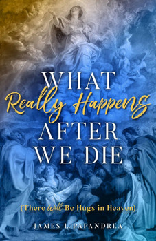 "In What Really Happens After We Die professor of Church history Dr. James Papandrea gathers in one place all that is known about the afterlife — drawn from the teachings of Jesus, the Apostles, the Church Fathers, and the Church's Magisterium — affording, for the first time ever, a complete, authoritative, detailed portrait of the state of souls after death and the realms we enter.  The following are among the many questions he answers:      If, as St. Paul says, ""flesh and blood cannot inherit the Kingdom of God,"" how can our bodies enter Heaven?     After death but before the final resurrection, are we simply unconscious?     What is our resurrection like? (And does it differ from Jesus' Resurrection?)     Are ghosts real? (You'll be surprised at what the Church Fathers have to say.)     What is the difference between Heaven and Paradise?     Which of our parts will accompany us to Heaven (and which must be left behind)?     In Heaven, do we still eat and drink?     If, as Jesus says, there's no marrying in heaven, are we still male and female there?     After our resurrection, will we, like Jesus, be able to pass through matter?     And many more fascinating questions answered!"
