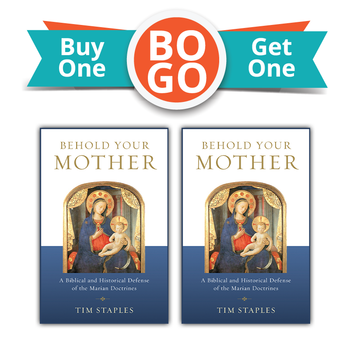 Buy One, Get One Free!   From the cross Jesus gave us his mother to be our mother, too: a singularly holy model, consoler, and intercessor for our spiritual journey. Yet most Protestants—and too many Catholics—don't understand the role that God wants her to play in our lives.  In Behold Your Mother, Tim Staples takes you through the Church's teachings about the Blessed Virgin Mary, showing their firm Scriptural and historical roots and dismantling the objections of those who mistakenly believe that Mary competes for the attention due Christ alone.  Combining the best recent scholarship with a convert's in-depth knowledge of the arguments, Staples has assembled the most thorough and useful Marian apologetic you'll find anywhere.  He also shows how all the Marian doctrines are relevant—even essential—to a salvific faith in Jesus. From her divine maternity to her perpetual virginity, from her Immaculate Conception to her Assumption, the Church's core teachings about Mary are intertwined with the mysteries of Christ. In a word, Mary matters.  Read Behold Your Mother and find out just how much.