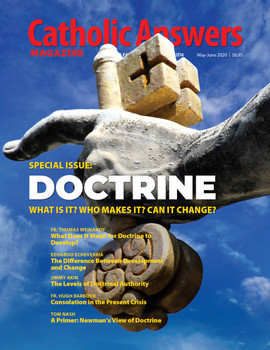 Each issue of Catholic Answers Magazine has in-depth articles to help you better understand and share the Faith.