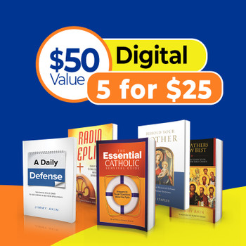 Five Great Apologetics Reference Books At a Special Price!      The Essential Catholic Survival Guide ,The Fathers Know Best  ,Radio Replies ,  Behold Your Mother  ,A Daily Defense
