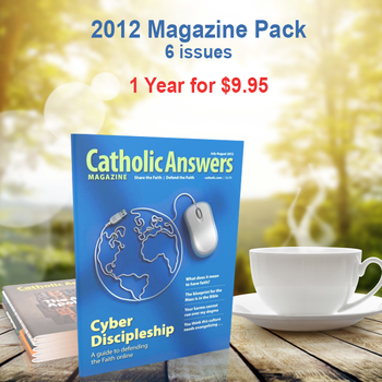 Every issue of our award-winning Catholic Answers Magazine for the year 2012 - In a digital format, and priced just right!  The award-winning Catholic Answers Magazine is always full of useful features and articles by the top names in Catholic Apologetics – Each issue will give you a whole new batch of top-drawer commentary, analysis and topical articles that you can use.
