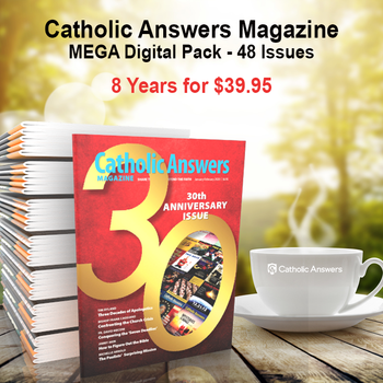 Introducing the Catholic Answers Magazine Digital Magazine Mega Pack!  Every issue of our award-winning Catholic Answers Magazine for the years 2012 to 2019.  48 issues in a digital format, and priced just right!  The award-winning Catholic Answers Magazine is always full of useful features and articles by the top names in Catholic Apologetics – Each issue will give you a whole new batch of top-drawer commentary, analysis and topical articles that you can use.