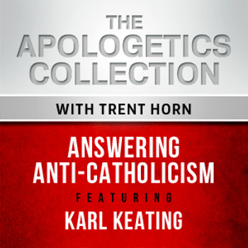 Trent Horn and Karl Keating discuss how to combat the anti-Catholicism so prevalent in today's culture.