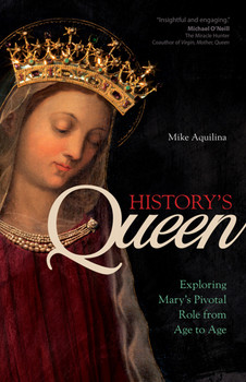 The Virgin Mary's part in history doesn't begin and end with her yes to God. Popular Catholic author Mike Aquilina points out that Mary is at the center of history from creation to the end of time and everywhere in between. In History's Queen, you'll learn about the many ways the mother of humanity has left her mark on the great events of time, not only as we see them in the Bible, but also in pivotal events such as Fatima, the battle of Lepanto, and the plague.  In this journey through two thousand years of Mary's active participation in world events, each chapter of History's Queen highlights a Marian intervention that is emblematic of a particular era, and opens our eyes to the ways in which Mary provides a vital key for understanding both our past and our future.  Mike Aquilina—author of The History of the Church in 100 Objects and editor of the Reclaiming Catholic History series—provides a fresh, fascinating, and classical view of history to today's readers, exploring:      Mary's centrality in the Church Fathers' view of history;     Mary's role in preserving Byzantium during the explosive rise of Islam;     Marian devotion in medieval Ireland that inspired generations of great missionaries;     Mary's role in military victories at Lepanto and Vienna; and     the message of peace received by three shepherd children in Fatima that sustained the world through a century of unprecedented violence and apostasy.