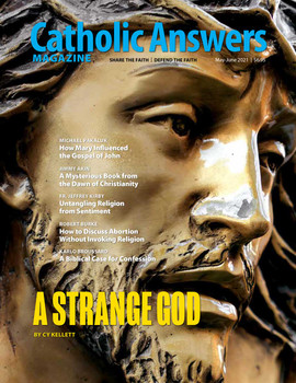 In this issue:      A Mysterious Book From the Dawn of Christianity by Jimmy Akin      A Biblical Case for Confession by Karlo Broussard      Untangling Religion from Sentiment by Fr. Jeffrey Kirby      How Mary Influenced the Gospel of John by Michael Pakaluk      How to Discuss Abortion Without Invoking Religion by Robert Burke      And so much more...