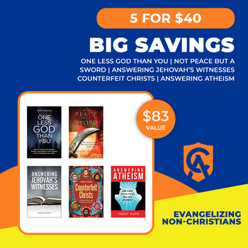 Evangelizing non-Christians 5 for $40 Catholic Answers Bundle