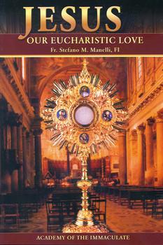 Jesus Our Eucharistic Love